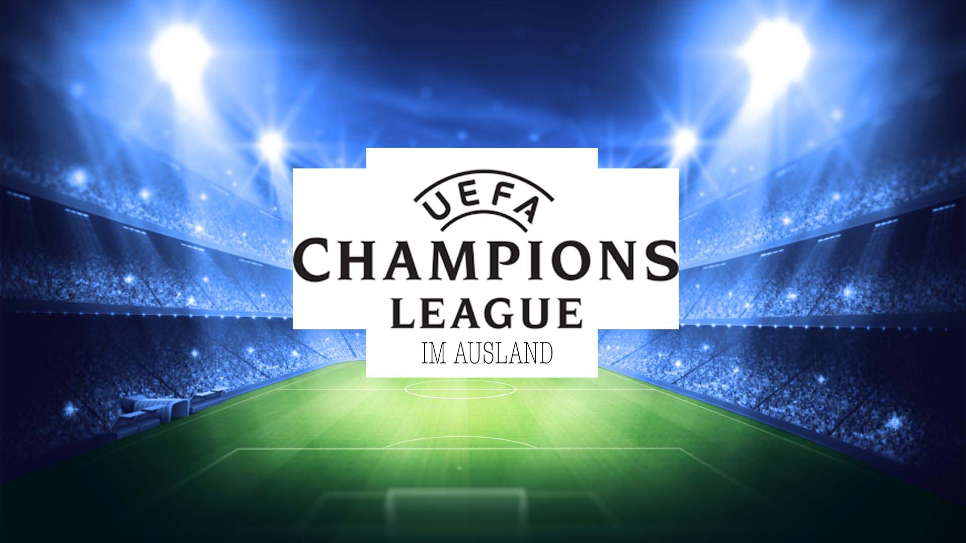 Wo Kann Man Champions League Gucken