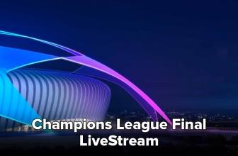 Wie kann ich den Champions League Final Live Stream anschauen?