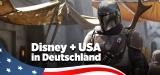 Disney Plus USA in Deutschland sehen