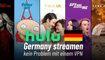 Hulu Germany streamen – kein Problem mit einem VPN