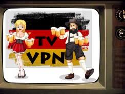 Deutsches Fernsehen im Ausland | Mit einem VPN ist alles möglich